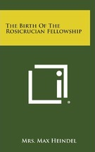 The Birth of the Rosicrucian Fellowship