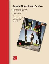 Fit & Well Alternate Edition: Core Concepts and Labs in Physical Fitness and Wellness Loose Leaf Edition with Connect Access Card and Livewell Access Card
