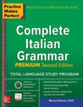 Practice Makes Perfect: Complete Italian Grammar, Premium