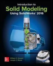 Introduction to Solid Modeling Using Solidworks 2016