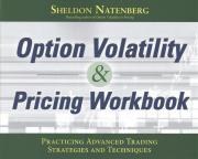 OPTION VOLATILITY and PRICING WORKBOOK