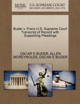Buder V. Franz U.S. Supreme Court Transcript of Record with Supporting Pleadings