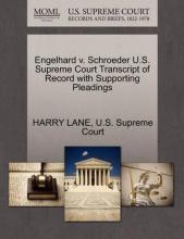 Engelhard V. Schroeder U.S. Supreme Court Transcript of Record with Supporting Pleadings
