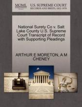 National Surety Co V. Salt Lake County U.S. Supreme Court Transcript of Record with Supporting Pleadings