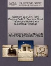 Southern Exp Co V. Terry Packing Co U.S. Supreme Court Transcript of Record with Supporting Pleadings