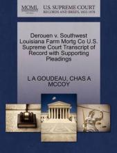 Derouen V. Southwest Louisiana Farm Mortg Co U.S. Supreme Court Transcript of Record with Supporting Pleadings