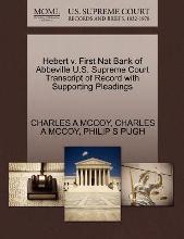 Hebert V. First Nat Bank of Abbeville U.S. Supreme Court Transcript of Record with Supporting Pleadings