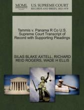 Tammis V. Panama R Co U.S. Supreme Court Transcript of Record with Supporting Pleadings