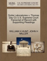 Doble Laboratories V. Thomas Day Co U.S. Supreme Court Transcript of Record with Supporting Pleadings