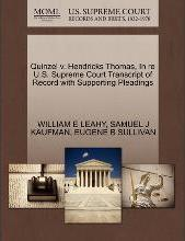 Quinzel V. Hendricks Thomas, in Re U.S. Supreme Court Transcript of Record with Supporting Pleadings