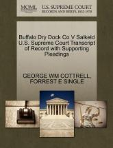 Buffalo Dry Dock Co V Salkeld U.S. Supreme Court Transcript of Record with Supporting Pleadings
