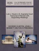 Lutz V. Houck U.S. Supreme Court Transcript of Record with Supporting Pleadings