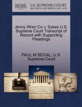 Jenny Wren Co V. Sykes U.S. Supreme Court Transcript of Record with Supporting Pleadings