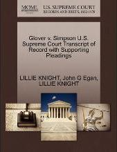 Glover V. Simpson U.S. Supreme Court Transcript of Record with Supporting Pleadings