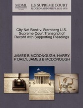 City Nat Bank V. Sternberg U.S. Supreme Court Transcript of Record with Supporting Pleadings