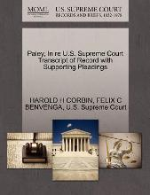 Paley, in Re U.S. Supreme Court Transcript of Record with Supporting Pleadings