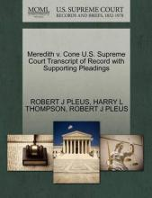 Meredith V. Cone U.S. Supreme Court Transcript of Record with Supporting Pleadings