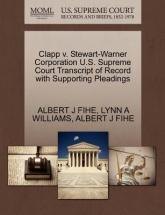 Clapp V. Stewart-Warner Corporation U.S. Supreme Court Transcript of Record with Supporting Pleadings