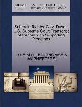Scherck, Richter Co V. Dysart U.S. Supreme Court Transcript of Record with Supporting Pleadings