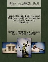 Sears, Roebuck & Co. V. Marzall U.S. Supreme Court Transcript of Record with Supporting Pleadings