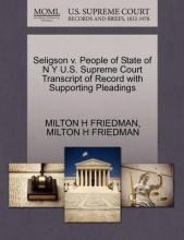 Seligson V. People of State of N Y U.S. Supreme Court Transcript of Record with Supporting Pleadings