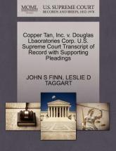 Copper Tan, Inc. V. Douglas Lbaoratories Corp. U.S. Supreme Court Transcript of Record with Supporting Pleadings