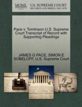 Pace V. Tomlinson U.S. Supreme Court Transcript of Record with Supporting Pleadings
