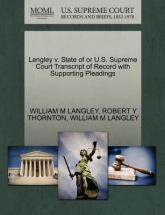 Langley V. State of or U.S. Supreme Court Transcript of Record with Supporting Pleadings
