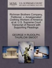 Richman Brothers Company, Petitioner, V. Amalgamated Clothing Workers of America et al. U.S. Supreme Court Transcript of Record with Supporting Pleadings