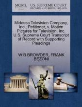 Midessa Television Company, Inc., Petitioner, V. Motion Pictures for Television, Inc. U.S. Supreme Court Transcript of Record with Supporting Pleadings
