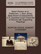 Albert Weston et al., Petitioners, V. New Jersey State Board of Optometrists. U.S. Supreme Court Transcript of Record with Supporting Pleadings