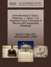 Kenneth Alonzo Tatum, Petitioner, V. Texas. U.S. Supreme Court Transcript of Record with Supporting Pleadings