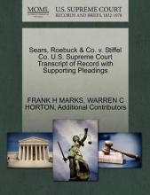 Sears, Roebuck & Co. V. Stiffel Co. U.S. Supreme Court Transcript of Record with Supporting Pleadings