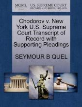 Chodorov V. New York U.S. Supreme Court Transcript of Record with Supporting Pleadings