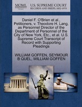 Daniel F. O'Brien et al., Petitioners, V. Theodore H. Lang, as Personnel Director of the Department of Personnel of the City of New York, Etc., et al. U.S. Supreme Court Transcript of Record with Supporting Pleadings