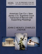 American Can Co V. New Jersey U.S. Supreme Court Transcript of Record with Supporting Pleadings