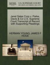 Janel Sales Corp V. Parke, Davis & Co U.S. Supreme Court Transcript of Record with Supporting Pleadings