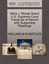 Milne V. Rhode Island U.S. Supreme Court Transcript of Record with Supporting Pleadings