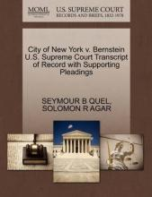 City of New York V. Bernstein U.S. Supreme Court Transcript of Record with Supporting Pleadings