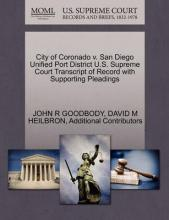 City of Coronado V. San Diego Unified Port District U.S. Supreme Court Transcript of Record with Supporting Pleadings