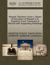 Newark Teachers Union V. Board of Education of Newark U.S. Supreme Court Transcript of Record with Supporting Pleadings