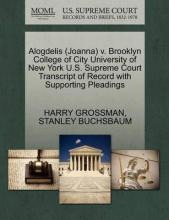 Alogdelis (Joanna) V. Brooklyn College of City University of New York U.S. Supreme Court Transcript of Record with Supporting Pleadings