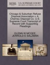 Chicago & Suburban Refuse Disposal Association V. A. Cherney Disposal Co. U.S. Supreme Court Transcript of Record with Supporting Pleadings