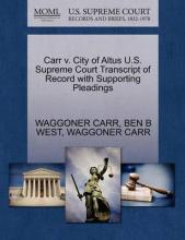 Carr V. City of Altus U.S. Supreme Court Transcript of Record with Supporting Pleadings