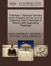Colbrese V. National Farmers Union Property & Cas Co U.S. Supreme Court Transcript of Record with Supporting Pleadings