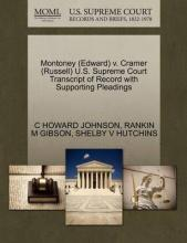 Montoney (Edward) V. Cramer (Russell) U.S. Supreme Court Transcript of Record with Supporting Pleadings