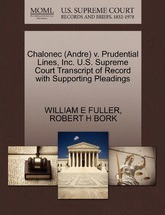 Chalonec (Andre) V. Prudential Lines, Inc. U.S. Supreme Court Transcript of Record with Supporting Pleadings
