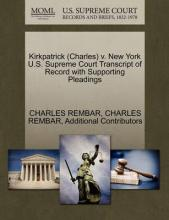 Kirkpatrick (Charles) V. New York U.S. Supreme Court Transcript of Record with Supporting Pleadings