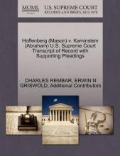 Hoffenberg (Mason) V. Kaminstein (Abraham) U.S. Supreme Court Transcript of Record with Supporting Pleadings