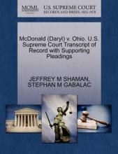 McDonald (Daryl) V. Ohio. U.S. Supreme Court Transcript of Record with Supporting Pleadings
